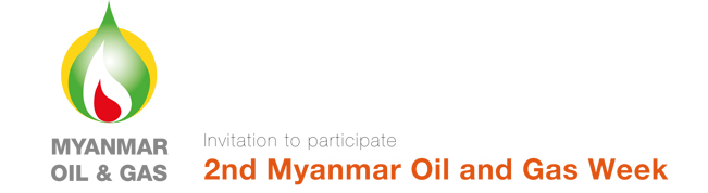 2nd Myanmar Oil and Gas Week Conference and Exhibition